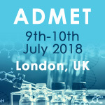 ADMET, Exploring the optimisation of ADMET modelling techniques, preclinical DMPK applications and development of biopharmaceuticals, Monday 9th – Tuesday 10th July 2018, Holiday Inn Kensington Forum, London, UK